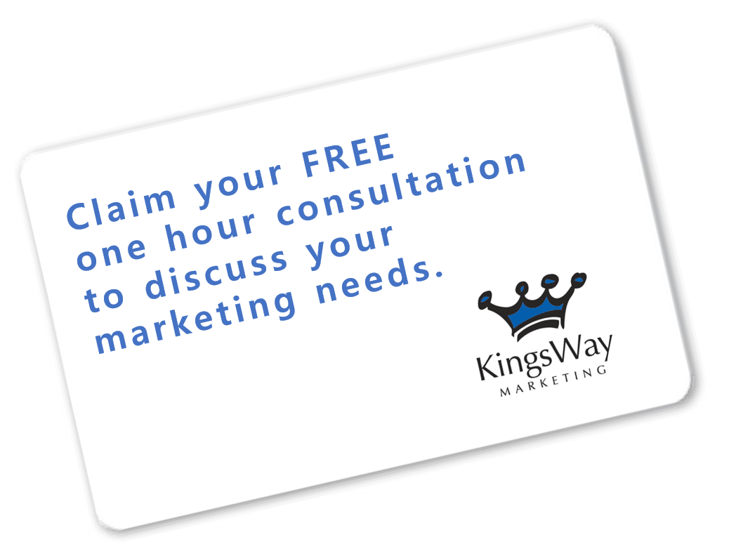 Choose Kingsway Marketing for a one hour complimentary consultation