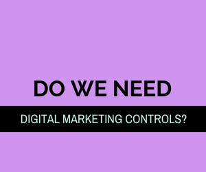 Quality controls for digital marketing excellence?